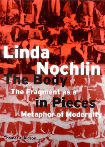 Body in Pieces The Fragment as a Metaphor of Modernity  2001 edition cover