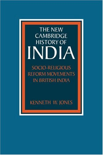 Socio-Religious Reform Movements in British India   2006 9780521031059 Front Cover