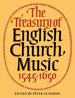 Treasury of English Church Music 1545-1650  N/A 9780521284059 Front Cover