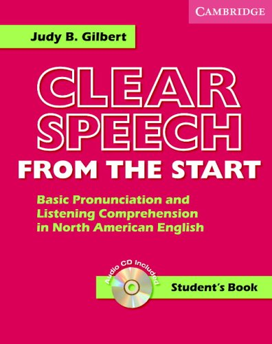 Clear Speech from the Start Student's Book with Audio CD Basic Pronunciation and Listening Comprehension in North American English N/A edition cover