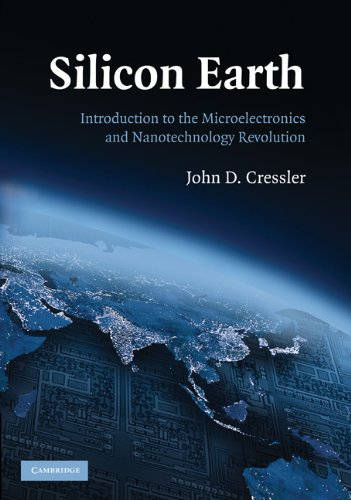 Silicon Earth Introduction to the Microelectronics and Nanotechnology Revolution  2009 edition cover