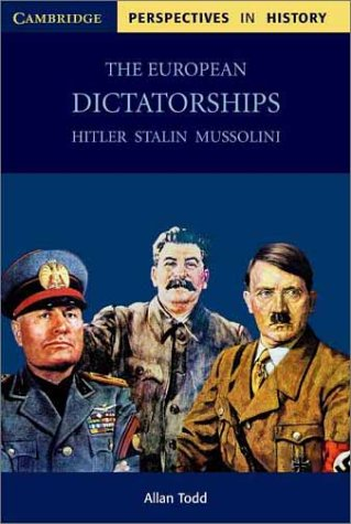 European Dictatorships Hitler, Stalin, Mussolini  2002 edition cover