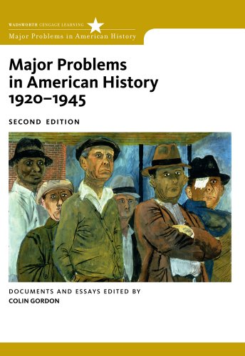 Major Problems in American History, 1920-1945 Documents and Essays 2nd 2011 9780547149059 Front Cover