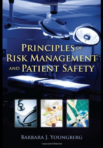 Principles of Risk Management and Patient Safety   2011 (Revised) edition cover