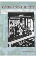 Opera and the City The Politics of Culture in Beijing, 1770-1900  2014 edition cover