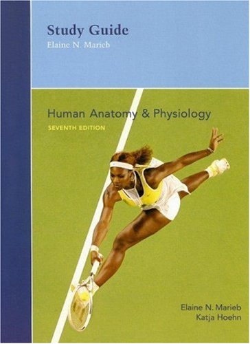 Human Anatomy and Physiology  7th 2007 (Student Manual, Study Guide, etc.) edition cover