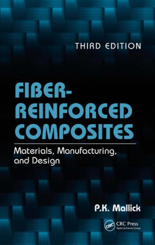 Fiber-Reinforced Composites Materials, Manufacturing, and Design 3rd 2007 (Revised) edition cover
