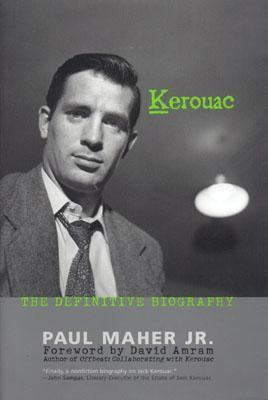 Kerouac The Definitive Biography  2003 9780878333059 Front Cover