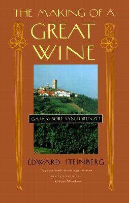 Making of a Great Wine Gaja and Sori San Lorenzo N/A 9780880015059 Front Cover