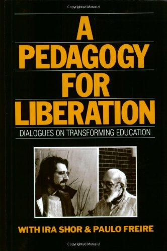 Pedagogy for Liberation Dialogues on Transforming Education  1987 edition cover