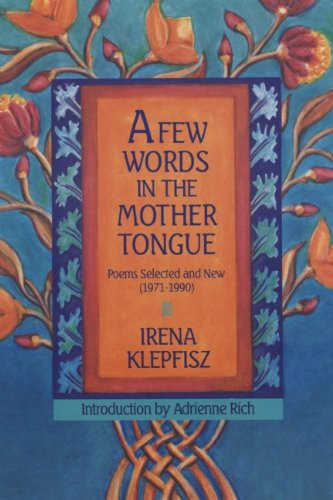 Few Words in the Mother Tongue Poems, Selected and New N/A edition cover