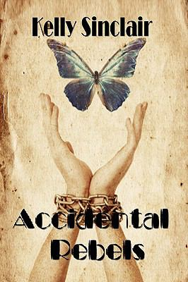 Accidental Rebels  2009 edition cover