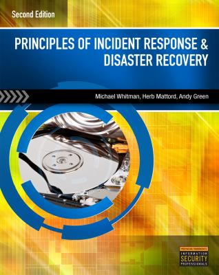 Principles of Incident Response and Disaster Recovery  2nd 2014 (Revised) 9781111138059 Front Cover