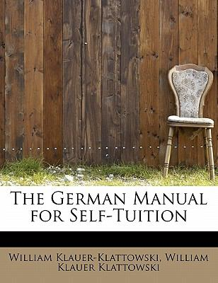 German Manual for Self-Tuition N/A 9781113936059 Front Cover