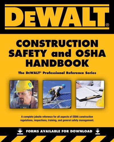DEWALT� Construction Safety and OSHA Handbook   2013 edition cover