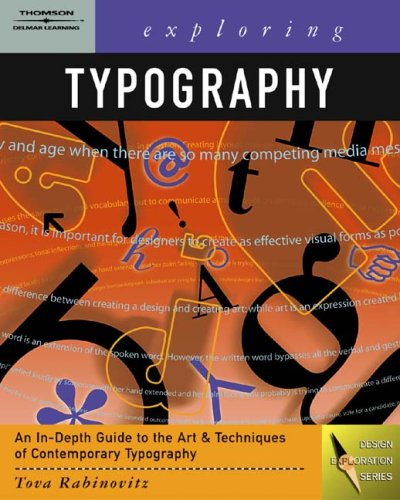 Exploring Typography   2006 9781401815059 Front Cover