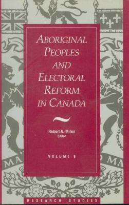 Aboriginal Peoples and Electoral Reform in Canada  N/A 9781550021059 Front Cover
