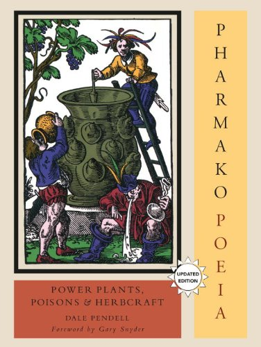 Pharmako/Poeia, Revised and Updated Plant Powers, Poisons, and Herbcraft  2010 (Revised) 9781556438059 Front Cover