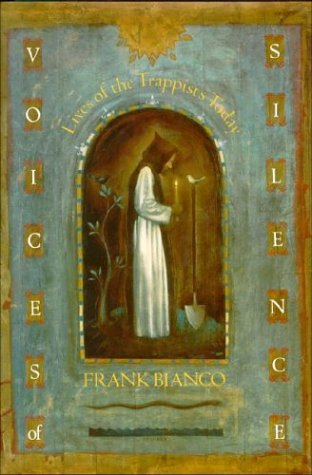 Voices of Silence Lives of the Trappists Today  1998 9781557783059 Front Cover
