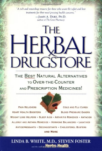 Herbal Drugstore The Best Natural Alternatives to Over-the-Counter Prescription Medicines!  2007 (Revised) edition cover