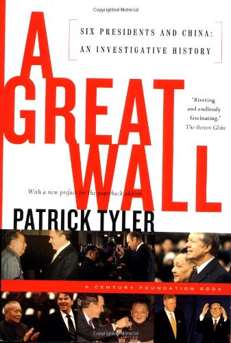 Great Wall Six Presidents and China - An Investigative History  2000 edition cover