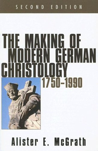 Making of Modern German Christology, 1750-1990  2nd 2005 (Annotated) edition cover