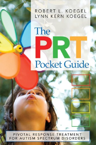 PRT Pocket Guide Pivotal Response Treatment for Autism Spectrum Disorders  2012 edition cover