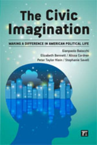 Civic Imagination Making a Difference in American Political Life  2014 edition cover