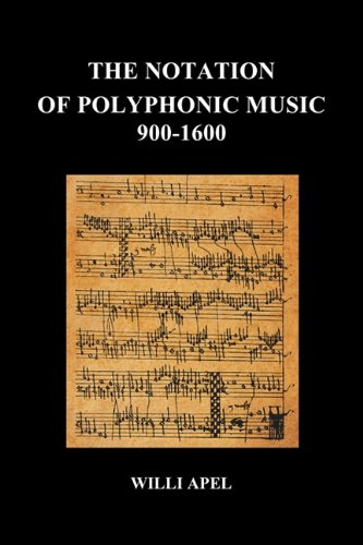 Notation of Polyphonic Music 900 1600 N/A edition cover