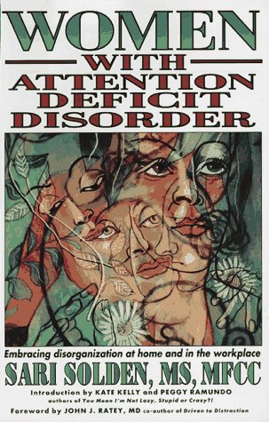 Women with Attention Deficit Disorder Embracing Disorganization at Home and in the Workplace  1995 edition cover