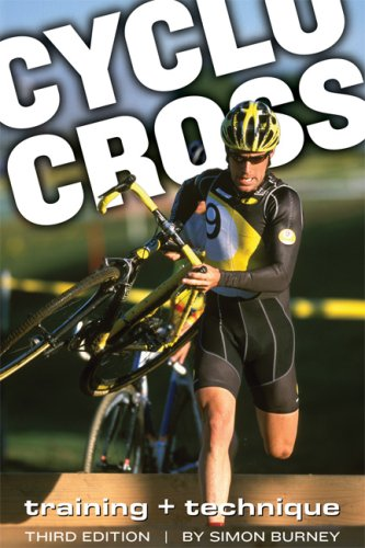 Cyclocross Training and Technique 3rd 2007 9781934030059 Front Cover