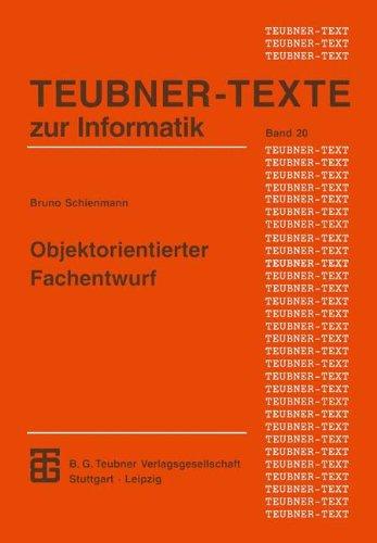 Objektorientierter Fachentwurf: Ein Terminologiebasierter Ansatz Für Die Konstruktion Von Anwendungssystemen  1997 9783815423059 Front Cover