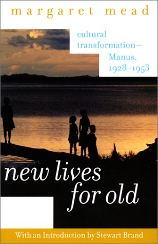 New Lives for Old Cultural Transformation--Manus, 1928-1953  2001 9780060958060 Front Cover
