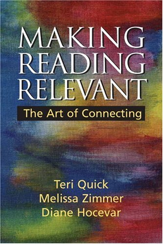 Making Reading Relevant The Art of Connecting  2007 edition cover
