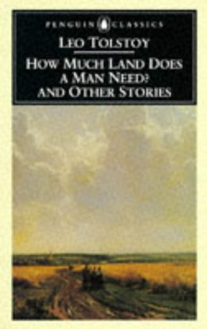 How Much Land Does a Man Need? And Other Stories  1993 edition cover