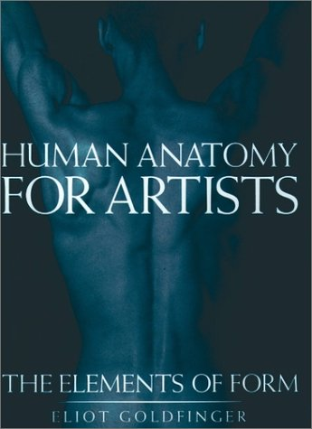 Human Anatomy for Artists The Elements of Form  1991 edition cover