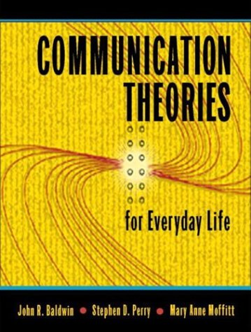 Communication Theories for Everyday Life   2004 edition cover