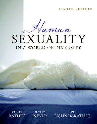 Human Sexuality in a World of Diversity  8th 2011 edition cover