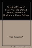 Created Equal A History of the United States, Volume 2, Books a la Carte Edition 4th 2014 edition cover