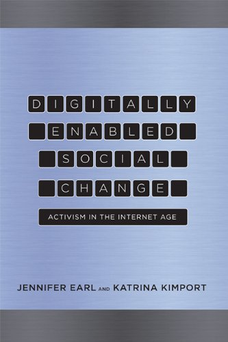 Digitally Enabled Social Change Activism in the Internet Age  2013 edition cover