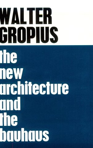 New Architecture and the Bauhaus   1965 edition cover