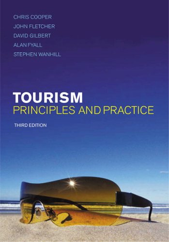 Tourism Principles and Practice 3rd 2005 (Revised) 9780273684060 Front Cover