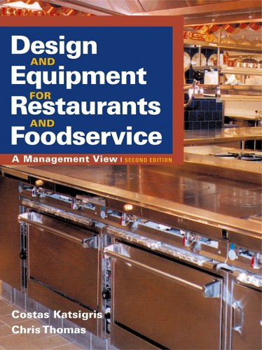 Design and Equipment for Restaurants and Foodservice A Management View 2nd 2006 (Revised) 9780471460060 Front Cover