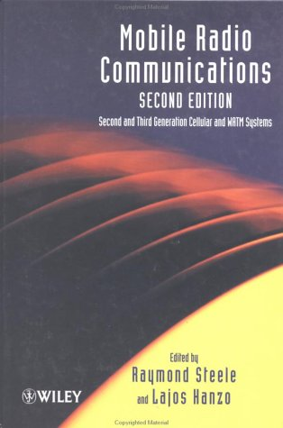 Mobile Radio Communications Second and Third Generation Cellular and WATM Systems 2nd 1999 (Revised) 9780471978060 Front Cover