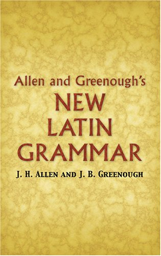 Allen and Greenough's New Latin Grammar   2006 edition cover