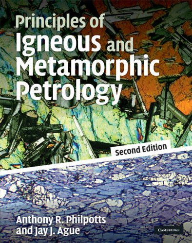 Principles of Igneous and Metamorphic Petrology  2nd 2009 edition cover