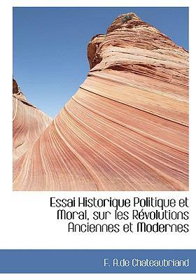 Essai Historique Politique Et Moral, Sur Les Revolutions Anciennes Et Modernes:   2008 edition cover