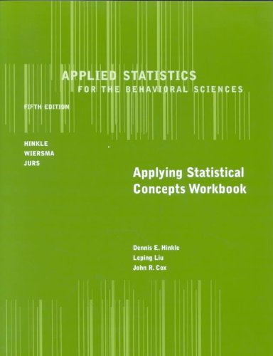 Applied Statistics for the Behavioral Sciences  5th 2003 (Workbook) edition cover