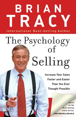 Psychology of Selling Increase Your Sales Faster and Easier Than You Ever Thought Possible  2006 edition cover