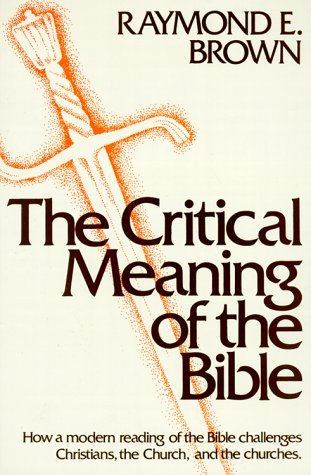 Critical Meaning of the Bible  N/A 9780809124060 Front Cover
